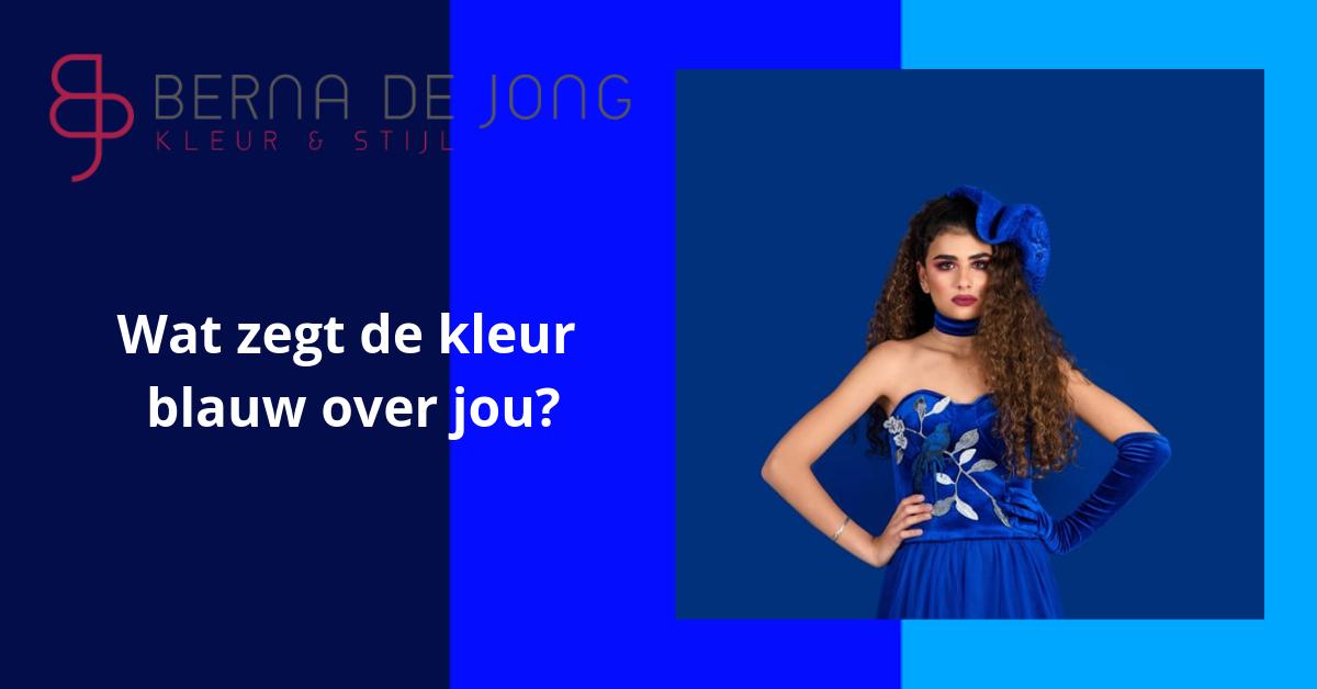 Wat zegt de kleur blauw over jou?